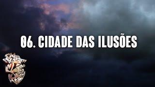 06 - Cidade das Ilusões - Clube do Berro