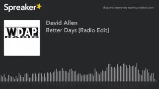 Better Days [Radio Edit]