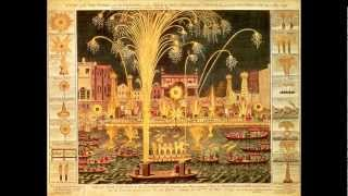 Handel - Music for the Royal Fireworks: La Réjouissance