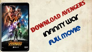 How to download Avengers infinity war full movie( BANGLA)