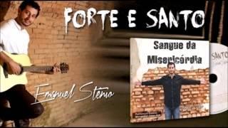 Emanuel Stênio (CD Forte e Santo) 07. Sangue da Misericórdia - By Prestone ヅ