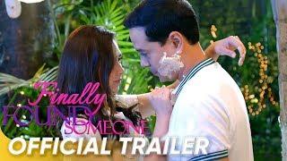 Official Trailer | 'Finally Found Someone' | John Lloyd and Sarah Geronimo