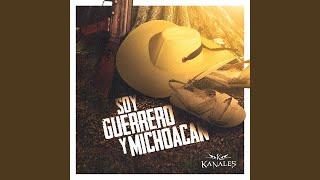 Soy Guerrero y Michoacan