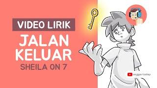 Sheila On 7 -  jalan keluar (Animatik)