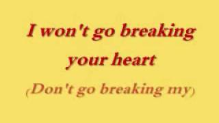 Chicken Little- Don't Go Breaking My Heart Lyrics