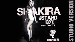 Shakira - I'll Stand by You (Studio Version) [feat. The Roots]