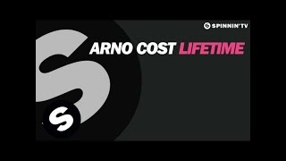 Arno Cost - Lifetime (Out Now)