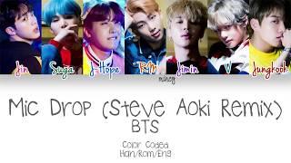 BTS - Mic Drop (Steve Aoki Remix) (Color Coded Han|Rom|Eng Lyrics) | mincy