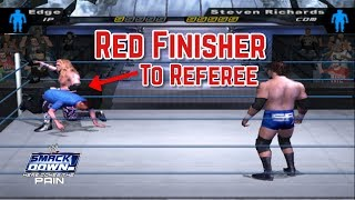 How To Give Red Finisher To Referee In WWE SmackDown! Here Comes The Pain (2003)
