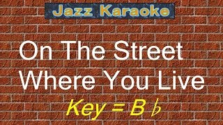"JazzKara  ""On The Street Where You Live"" (Key=Bb)"
