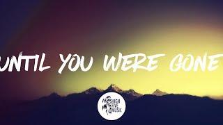 The Chainsmokers & Tritonal - Until You Were Gone ft. Emily Warren (Tradução)