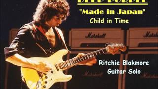 Deep Purple Made In Japan Child in Time  Guitar Solo