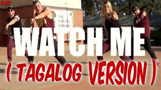 Silento Watch Me Whip Nae Nae (Tagalog Version) #WatchMeDanceOn