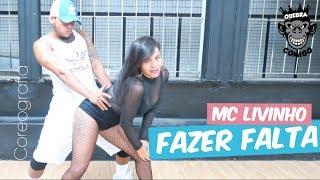 Fazer Falta - MC Livinho COREOGRAFIA (Perera DJ)