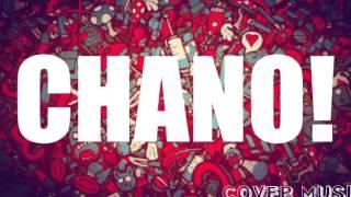 CHANO!-Carnavalintro |COVER MUSIC|