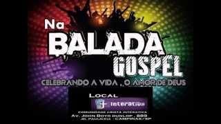 Na Balada Gospel - 1ª EDIÇÃO || CAMPINAS-SP