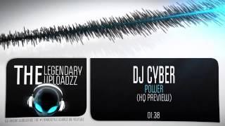 DJ Cyber - Power [HQ + HD PREVIEW]