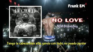NBA YoungBoy - No Love (Subtitulada al Español)