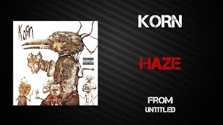 Korn - Haze [Lyrics Video]