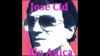 José Cid - Tia Anita