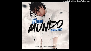 Ozuna -  En Otro Mundo (Prod. D Note y Alez El Ecuatoriano) (Remasterizado)