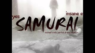 Insane Eyes - Samurai (michael cretu period drama revision)