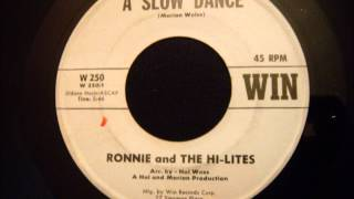 Ronnie and The Hi-Lites - A Slow Dance - Nice Jersey City Doo Wop Ballad