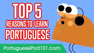 5 Reasons to Learn Portuguese