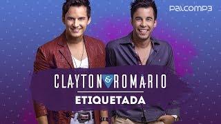 Etiquetada - Clayton e Romário (versão Palco MP3)