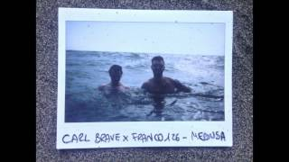 CARL BRAVE X FRANCO126 - MEDUSA (PROD. CARL BRAVE)