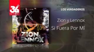 Si fuera de Mi - Zion y Lennox - Los Verdaderos [Audio]