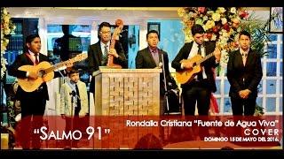 """""""Salmo 91"""" Rondalla Cristiana """"Fuente de Agua Viva"""" - COVER"""