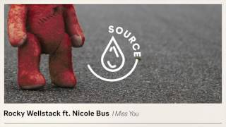 Rocky Wellstack ft. Nicole Bus - I Miss You (Extended Mix)