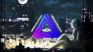 [Nightcore] Ahrix - Left Behind