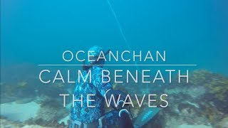 An intro to Ocean Chan freediving channel! Calm beneath the waves