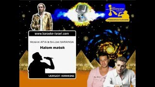 Demo Karaoke - Moshik AFIA & Shlomi SARANGA - Halom matok