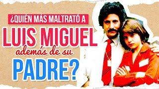 ¿Quién maltrató a Luis Miguel además de su padre? | De Primera Mano