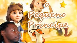 O pequeno príncipe - O filme [VEDA #20]