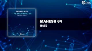 Mahesh 64 - The Beginning EP (Preview) [Stell Recordings]