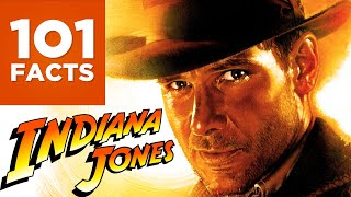 101 Facts About Indiana Jones