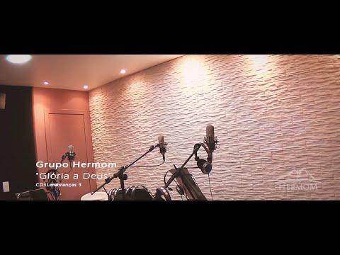 Gloria A Deus de Grupo Hermom Letra y Video