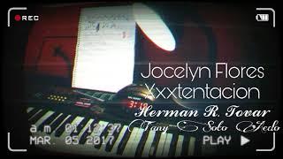 Xxxtentacion - Jocelyn Flores. Cover instrumental versión en español. Herman R. Tovar