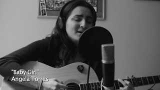 "Angela Torres Acoustic ""Baby Girl"""