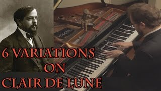 Debussy - 6 Variations on Clair de Lune