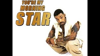 Dino Conner (H-Town)- You're My Morning Star