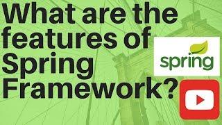 Explain the features of spring framework interviewdot job portal