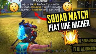 Squad Match Play Like Hacker Must Watch - Garena Free Fire- Total Gaming