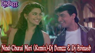 Nind Churai Meri (Remix) - Dj Hemzz & Dj Avinash