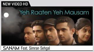 Yeh Raaten Yeh Mausam - SANAM Feat. Simran Sehgal | Kishore Kumar | Music Video