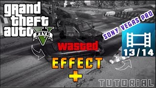 Make GTA V wasted effect on Sony Vegas Pro 11/12/13/14 for FREE!